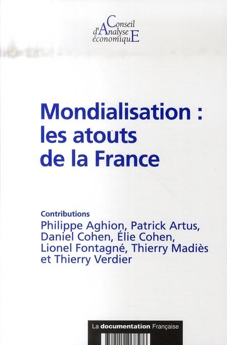 Mondialisation : les atouts de la France