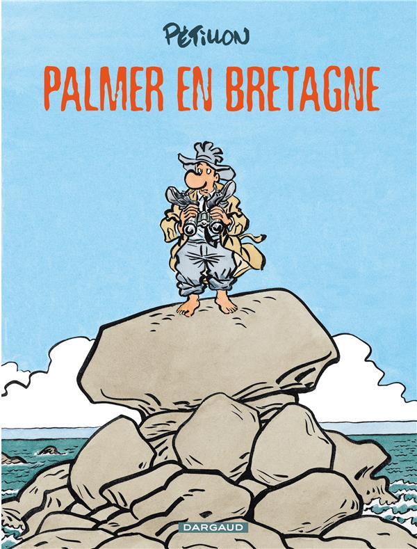 JACK PALMER - TOME 15 - PALMER EN BRETAGNE PETILLON RENE