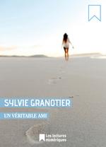 Vente Livre Numérique : Un véritable ami  - Sylvie Granotier