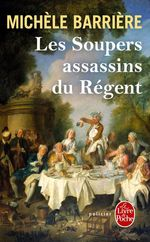 Vente EBooks : Les Soupers assassins du Régent  - Michèle Barrière