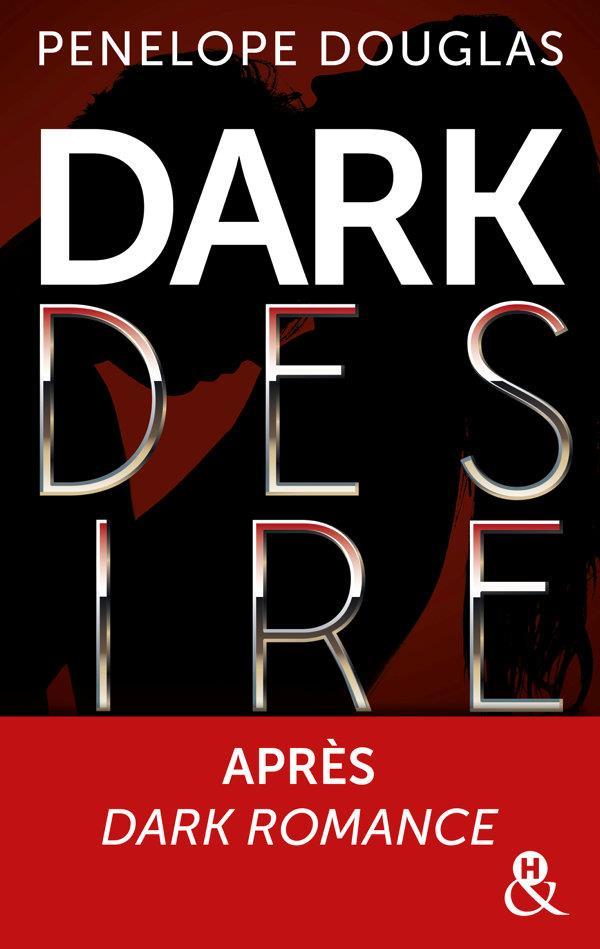 Dark romance t.2 ; dark desire