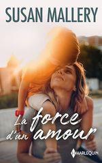Vente EBooks : La force d'un amour  - Susan Mallery