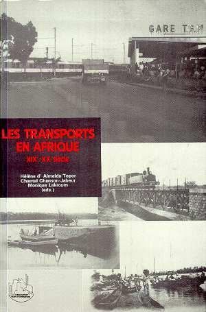 Les transports en Afrique XIX-XXe siècle