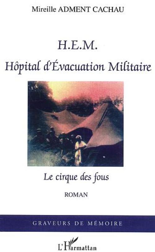 HEM Hôpital d'Evacuation Militaire