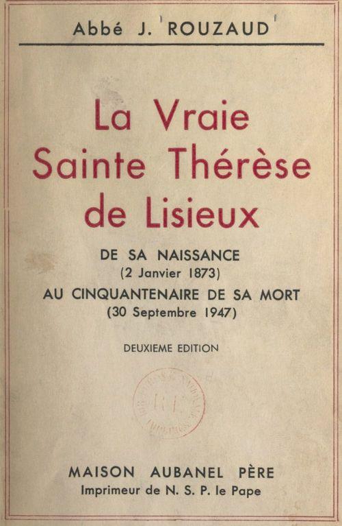 La vraie Sainte Thérèse de Lisieux