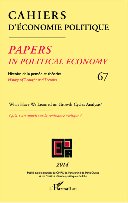 Cahiers d'économie politique N.67 ; what have we learned on growth cycles analysis ?