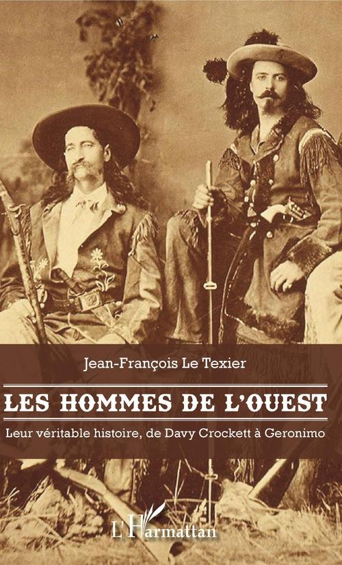 Les hommes de l'Ouest  - Jean-François Le Texier