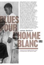 Blues pour l'homme blanc  - Baldwin James