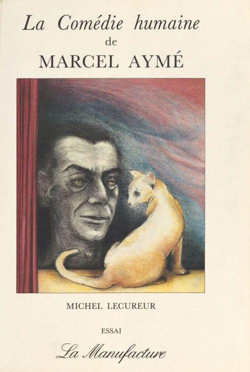 La Comédie humaine de Marcel Aymé