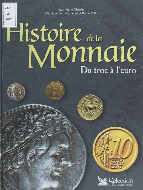 Histoire de la monnaie : du troc à l'euro