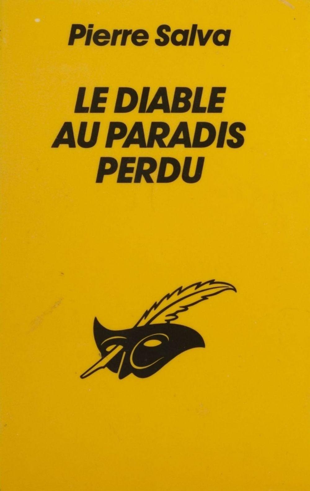 Le Diable au paradis perdu  - Pierre Salva  - Salva-P