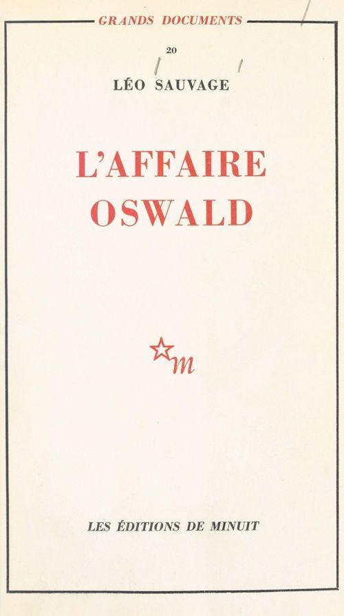 L'affaire Oswald : réponse au rapport Warren