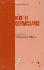 Vente Livre Numérique : Récit et connaissance  - Joseph Lévy - Alexis Nouss - Jean-Baptiste Martin - François LAPLANTINE