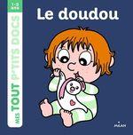 Vente Livre Numérique : Le doudou  - Paule Battault