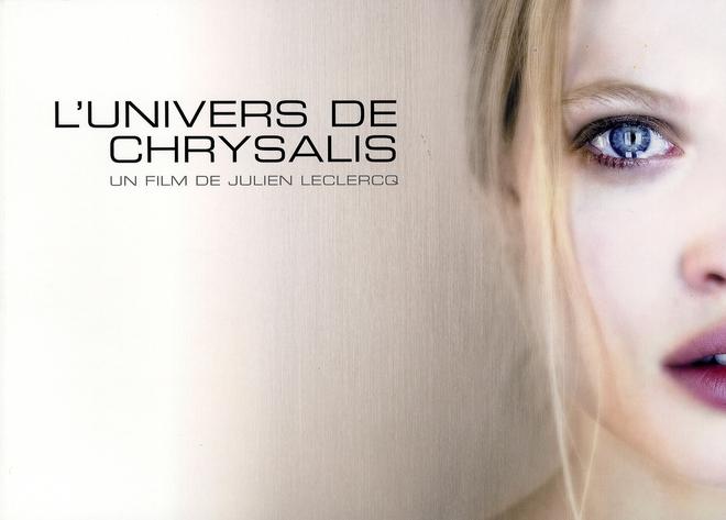 L'univers de Chrysalis ; un film de Julien Leclercq