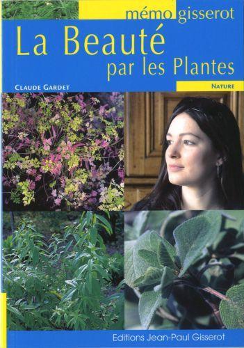 La Beaute Par Les Plantes