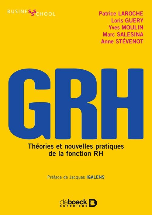 GRH ; théories et nouvelles pratiques de la fonction RH