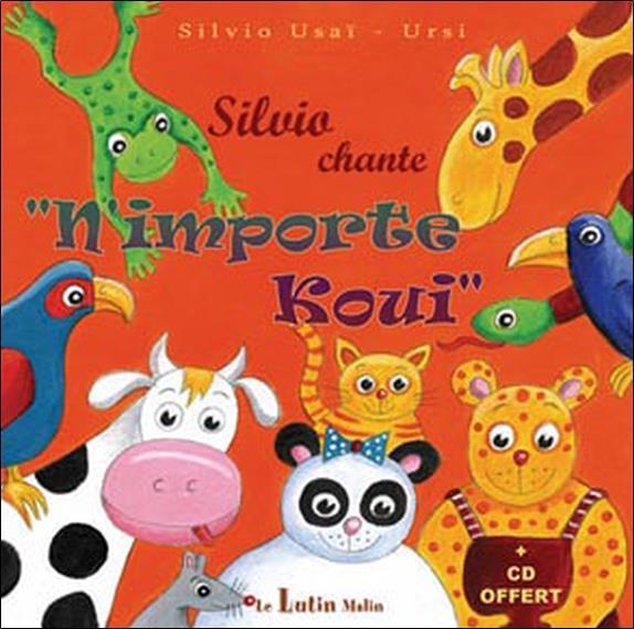 Silvio chante ; n'importe koui
