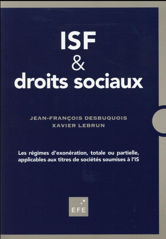 ISF ; les régimes d'exonération