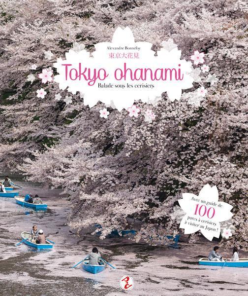 Tokyo Ohanami ; balade sous les cerisiers