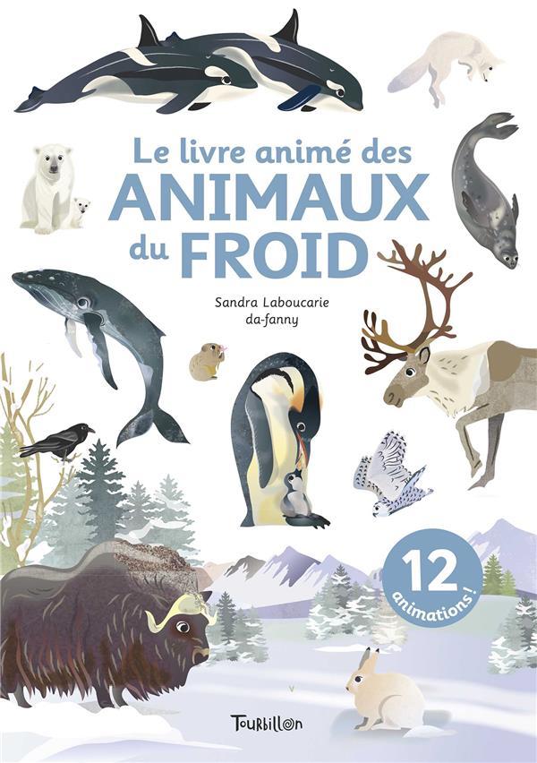 LE LIVRE ANIME DES ANIMAUX DU FROID