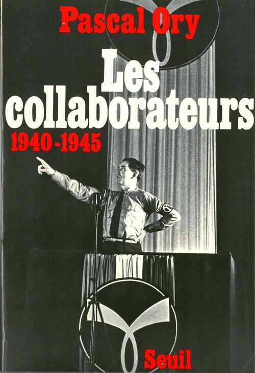 Collaborateurs (1940-1945) (Les)
