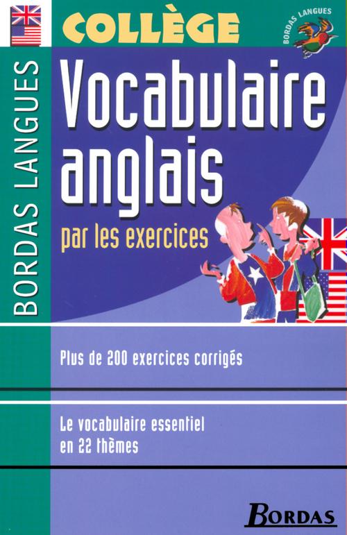 Bordas Langues o Vocabulaire anglais par les exercices