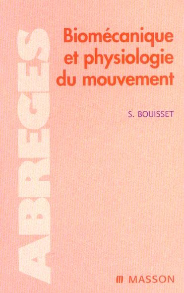 Biomecanique Et Physiologie Du Mouvement