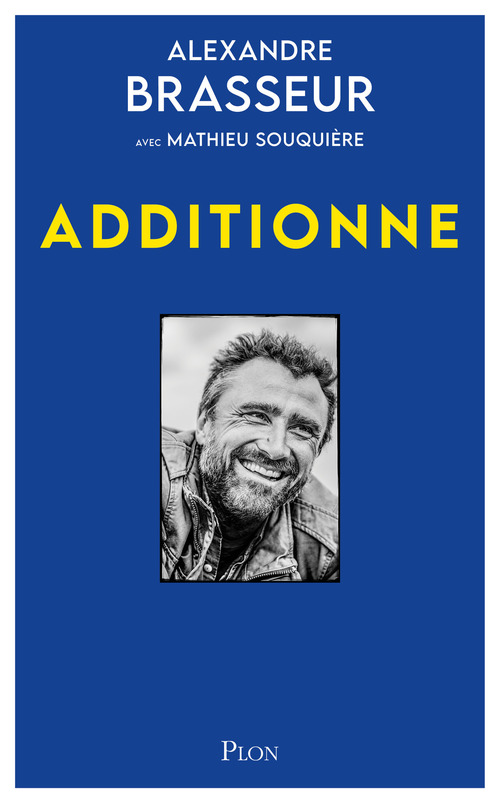 """Additionne !""  - Alexandre BRASSEUR"