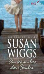 Vente EBooks : Un été au lac des saules  - Susan Wiggs