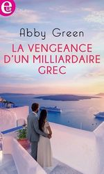 Vente EBooks : La vengeance d'un milliardaire grec  - Abby Green
