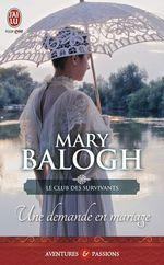 Vente Livre Numérique : Le club des survivants (Tome 1) - Une demande en mariage  - Mary Balogh