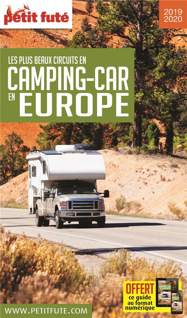 GUIDE PETIT FUTE ; THEMATIQUES ; les plus beaux circuits en camping-car en Europe (édition 2019)