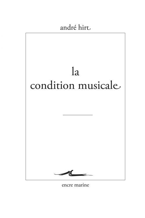 La condition musicale