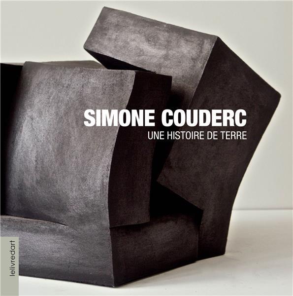Simone Couderc ; une histoire de terre
