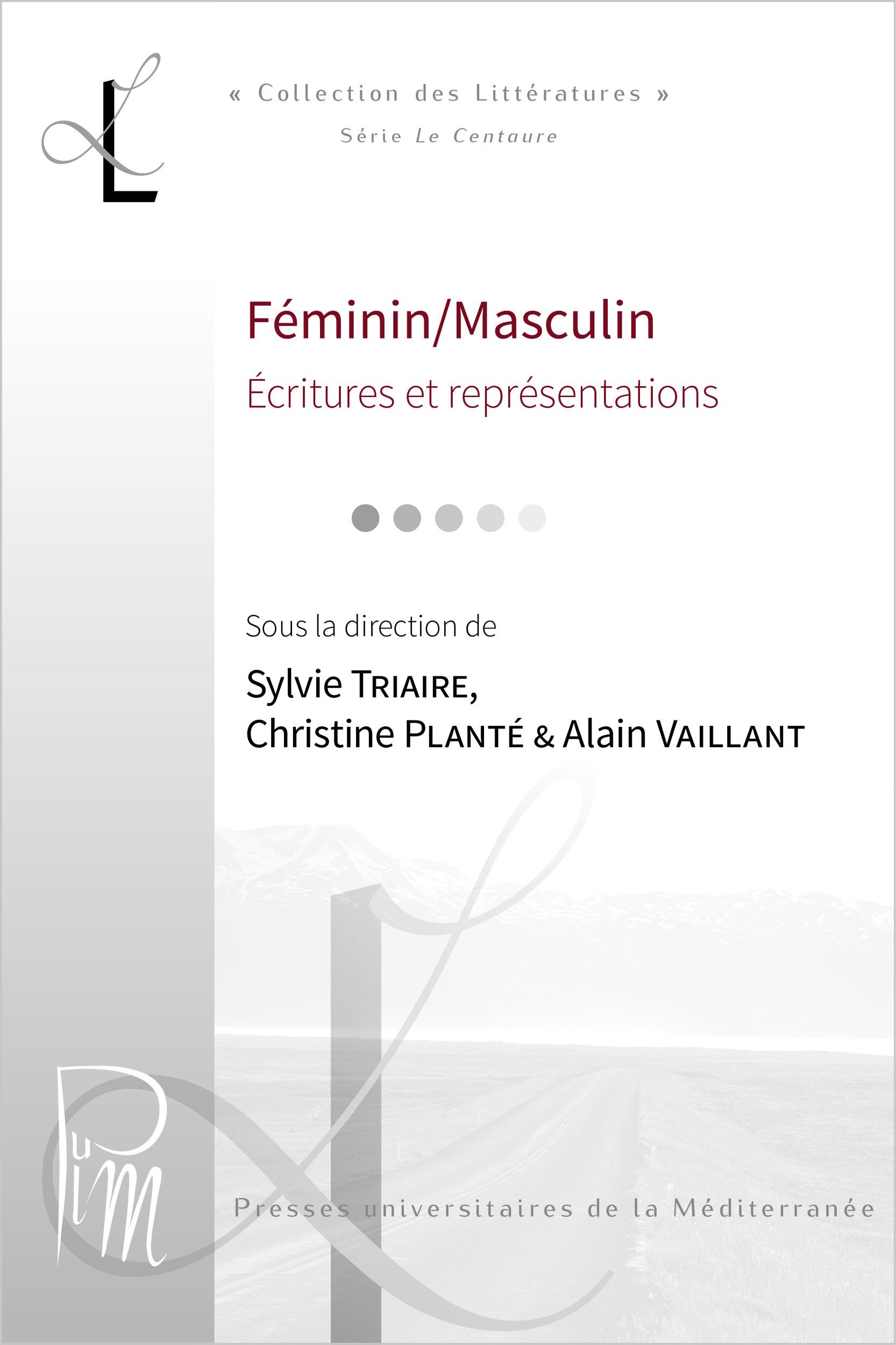 Féminin/Masculin: écritures et représentations. Corpus collectifs