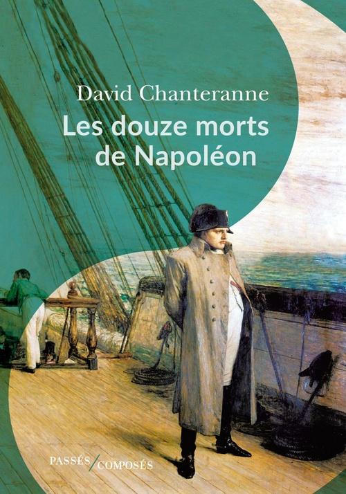 Les douze morts de napoleon