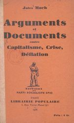 Arguments et documents contre capitalisme, crise, déflation  - Jules Moch