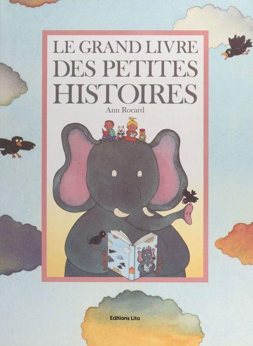 Le grand livre des petites histoires