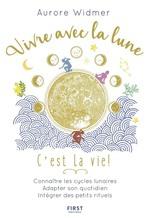 Vente EBooks : Vivre avec la lune, c'est la vie !  - Aurore WIDMER