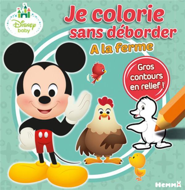 Je colorie sans déborder ; Disney Baby ; à la ferme