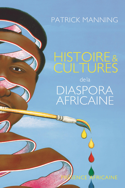 Histoires et cultures de la diaspora africaine