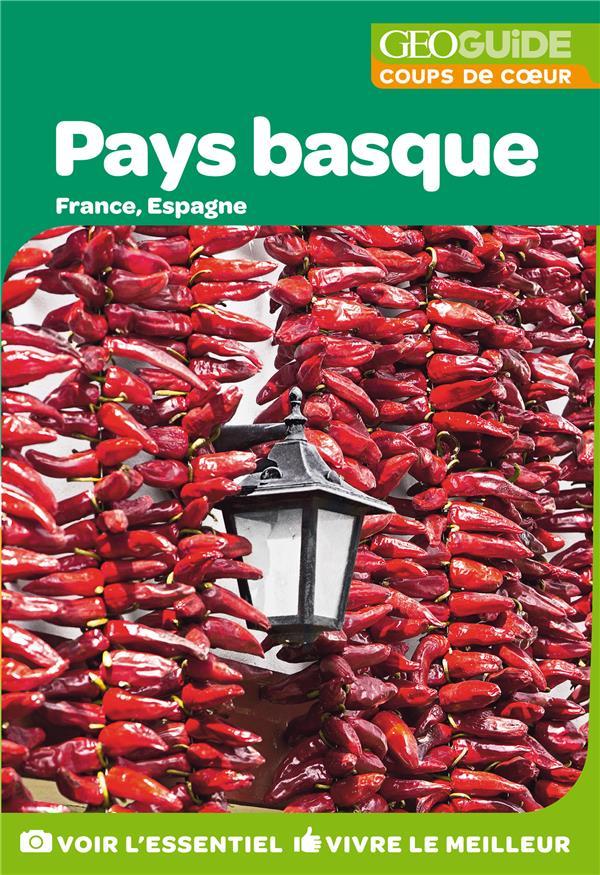 GEOguide coups de coeur ; pays basque ; France, Espagne (édition 2019)