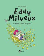 Vente Livre Numérique : Eddy Milveux t.1 ; attention, blatte magique !  - Lisa Mandel - Hélène Georges