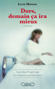 Dors, demain ça ira mieux - 3 ans dans l'engrenage des hôpitaux psychiatriques  - Lucie Monnac