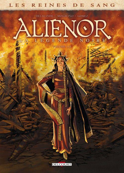 Les reines de sang - Aliénor, la légende noire T.1
