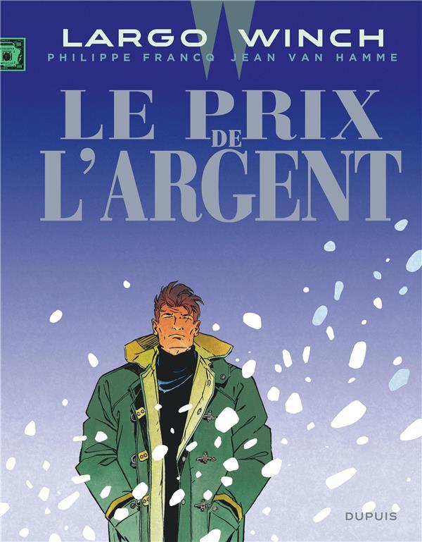 Largo Winch T.13 ; Le Prix De L'Argent