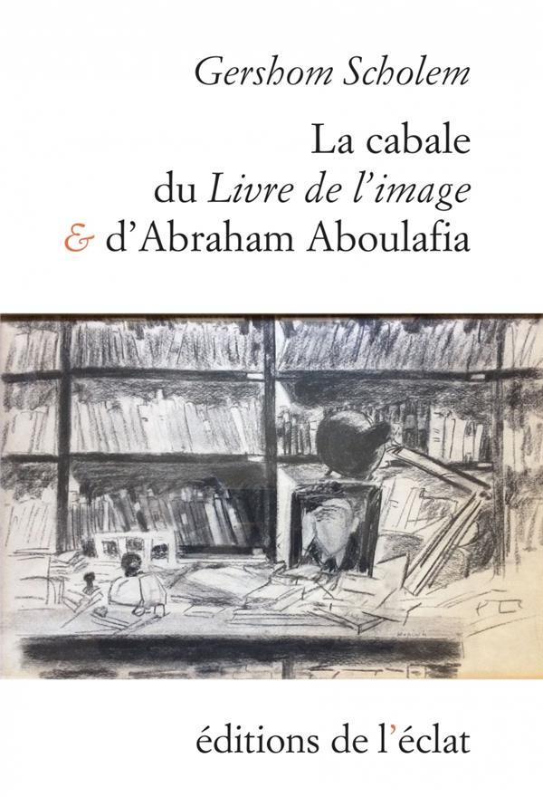 La cabale du livre de l'image et d'Abraham Aboulafia