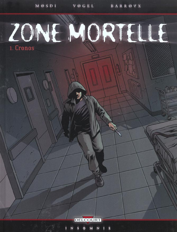 zone mortelle t.1 ; Cronos
