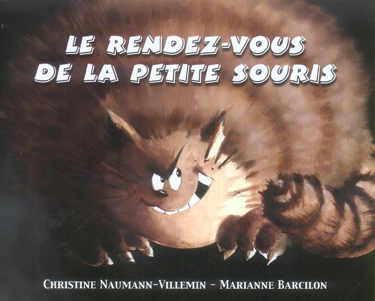 LE RENDEZ VOUS DE LA PETITE SOURIS BARCILON M